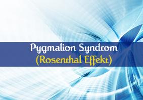 Pygmalion Syndrom